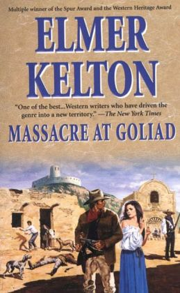Massacre at Goliad (Buckalew Family Series #1)