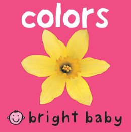 Colors (Bright Baby Series)