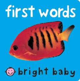 First Words (Bright Baby Series)