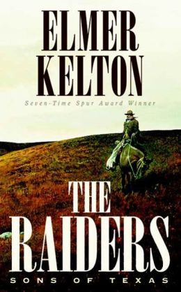 The Raiders (Sons of Texas Series #2)