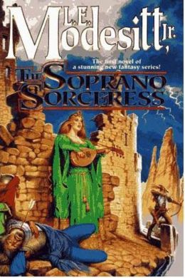 The Soprano Sorceress (Spellsong Cycle Series #1)