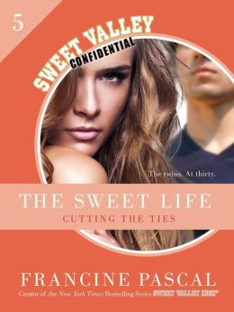 The Sweet Life #5: Cutting the Ties