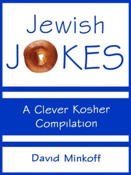Jewish Jokes: A Clever Kosher Compilation