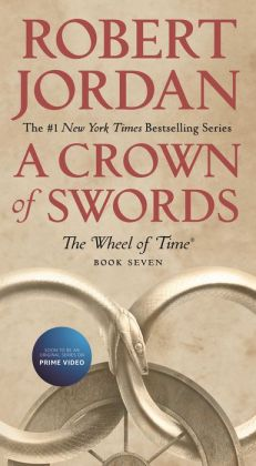 A Crown of Swords (Wheel of Time Series #7)