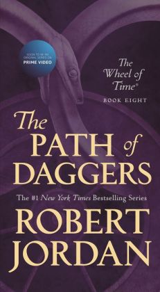 The Path of Daggers (Wheel of Time Series #8)