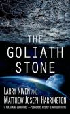 Book Cover Image. Title: The Goliath Stone, Author: Larry Niven