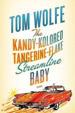 The Kandy-Kolored Tangerine-Flake Streamline Baby