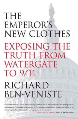 The Emperor's New Clothes: Exposing the Truth from Watergate to 9/11
