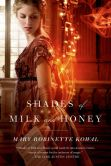 Book Cover Image. Title: Shades of Milk and Honey, Author: Mary Robinette Kowal