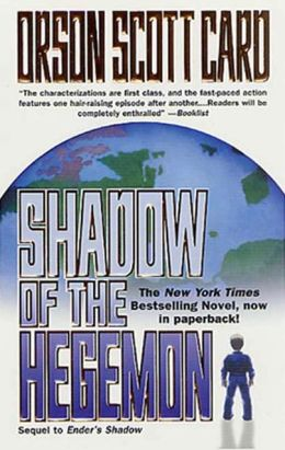 Shadow of the Hegemon (Ender's Shadow Series #2)