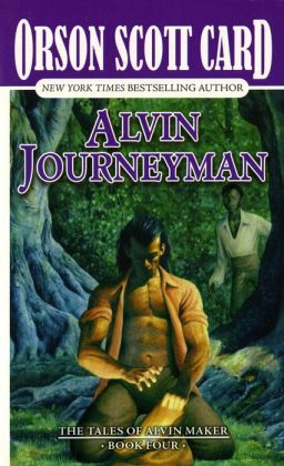 Alvin Journeyman: The Tales of Alvin Maker, Volume IV