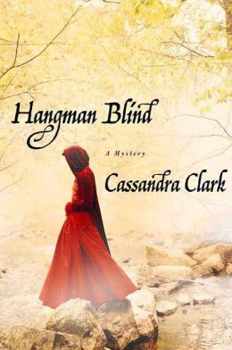 Hangman Blind (Abbess Hildegard of Meaux Series #1)