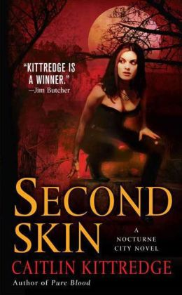 Second Skin (Nocturne City Series #3)