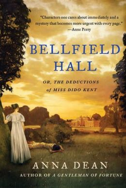 Bellfield Hall: Or, The Observations of Miss Dido Kent (Dido Kent Series #1)