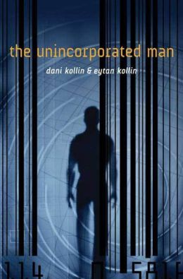 The Unincorporated Man (Unincorporated Series #1)
