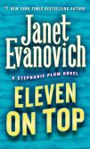Book Cover Image. Title: Eleven on Top (Stephanie Plum Series #11), Author: Janet Evanovich