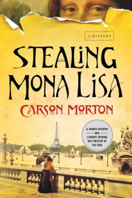 Stealing Mona Lisa: A Mystery