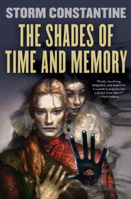 The Shades of Time and Memory (Wraeththu Histories Series #2)
