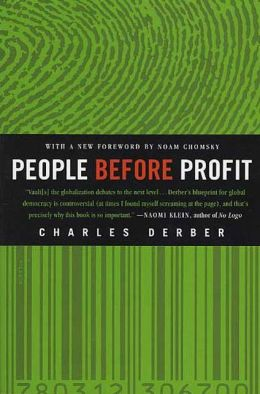 People Before Profit: The New Globalization in an Age of Terror, Big Money, and Economic Crisis
