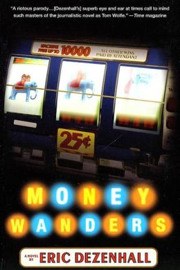 Money Wanders: A Novel