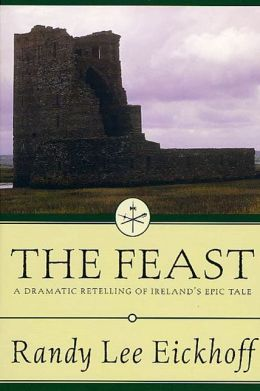 The Feast: A Dramatic Retelling of Ireland's Epic Tale