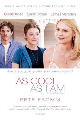 As Cool As I Am: A Novel