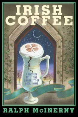 Irish Coffee: A Mystery Set at the University of Notre Dame
