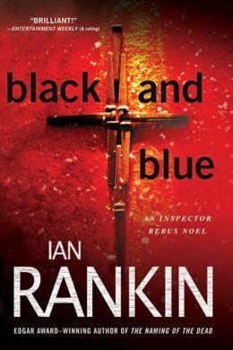 Black and Blue (Inspector John Rebus Series #8)