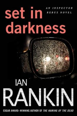 Set in Darkness (Inspector John Rebus Series #11)