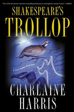 Shakespeare's Trollop (Lily Bard Series #4)