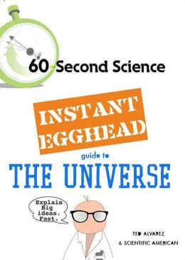 Instant Egghead Guide to the Universe