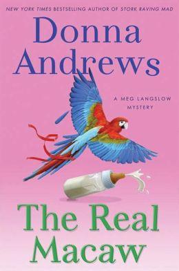 The Real Macaw (Meg Langslow Series #13)