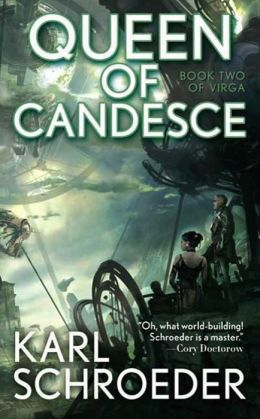 Queen of Candesce: Book Two of Virga