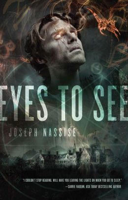 Eyes to See: A Jeremiah Hunt Supernatual Thriller