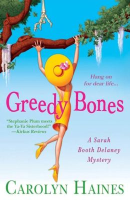 Greedy Bones (Sarah Booth Delaney Series #9)