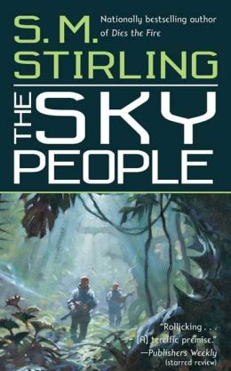 The Sky People (Lords of Creation Series #1)