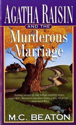 Agatha Raisin and the Murderous Marriage (Agatha Raisin Series #5)