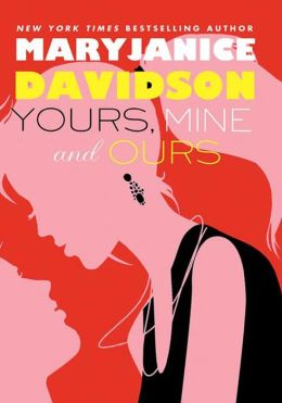 Yours, Mine, and Ours (Cadence Jones Series #2)