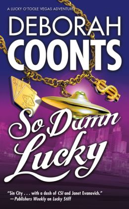 So Damn Lucky (Lucky O'Toole Series #3)