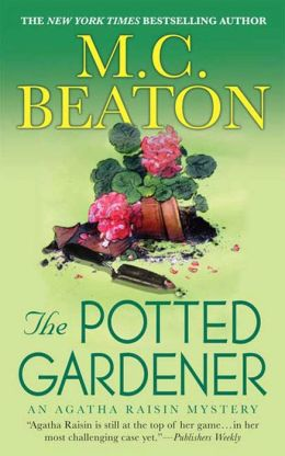 The Potted Gardener (Agatha Raisin Series #3)