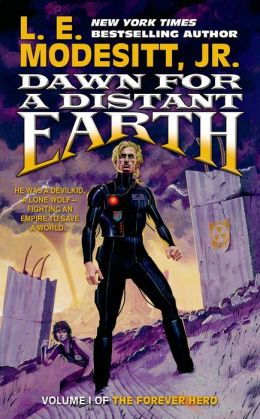 Dawn for a Distant Earth (Forever Hero Series #1)