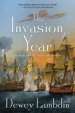 The Invasion Year (Alan Lewrie Naval Series #17)
