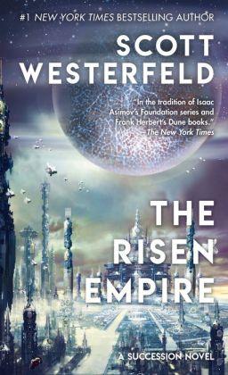 The Risen Empire (Succession Series #1)