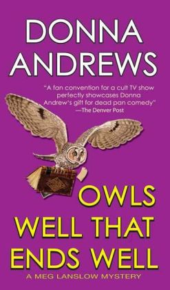 Owls Well that Ends Well (Meg Langslow Series #6)
