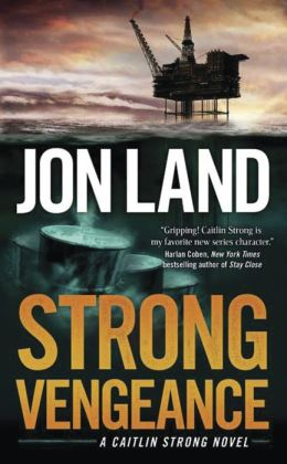 Strong Vengeance (Caitlin Strong Series #4)