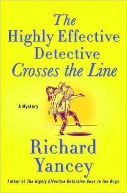 The Highly Effective Detective Crosses the Line (Teddy Ruzak Series #4)