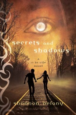 Secrets and Shadows (13 to Life Series #2)