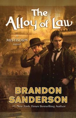 The Alloy of Law (Mistborn Series #4)