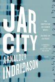 Book Cover Image. Title: Jar City (Reykjavik Thriller Series #1), Author: Arnaldur Indridason