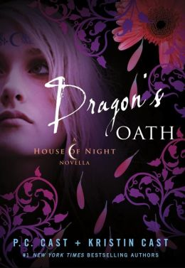 Dragon's Oath (House of Night Novella Series #1)